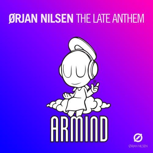 The Late Anthem von Orjan Nilsen