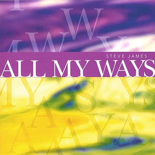 All My Ways de Steve James