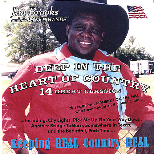 Deep in the Heart of Country by Jim Brooks