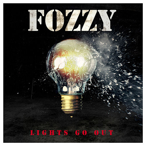 Lights Go Out von Fozzy