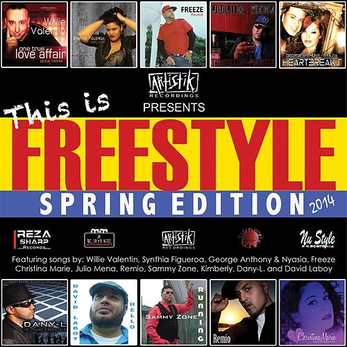 This Is Freestyle 2014 (Spring Edition) de Various Artists