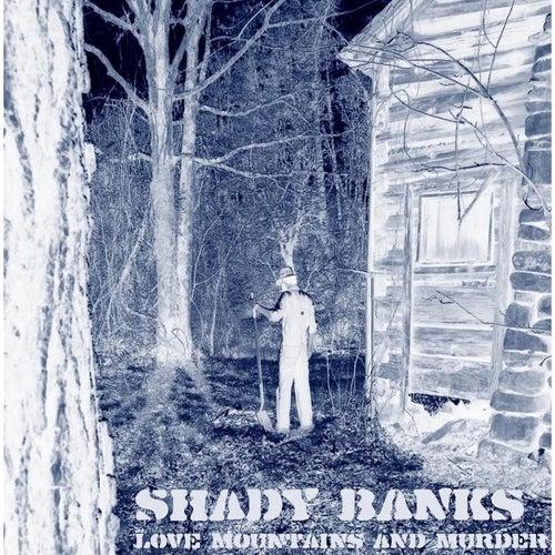 Love Mountains and Murder von Shady Banks