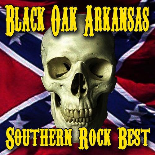 Southern Rock's Best by Black Oak Arkansas