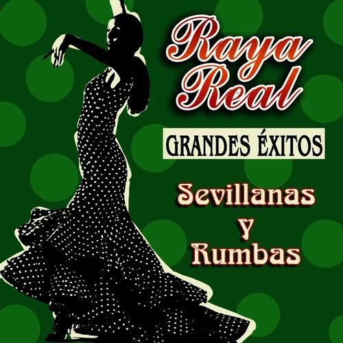 Grandes Éxitos - Sevillanas Y Rumbas de Raya Real