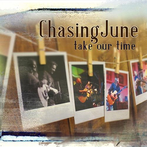 Take Our Time by Chasing June