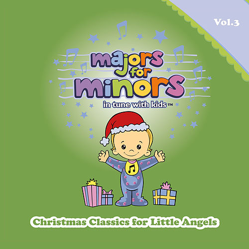 Christmas Classics for Little Angels by Majors for Minors