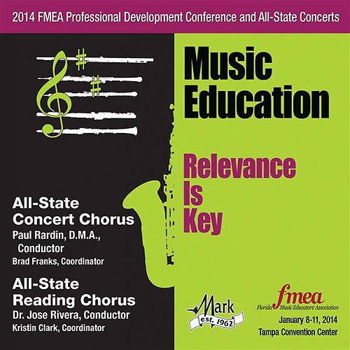 2014 Florida Music Educators Association (FMEA): All-State Concert Chorus & All-State Reading Chorus von Various Artists