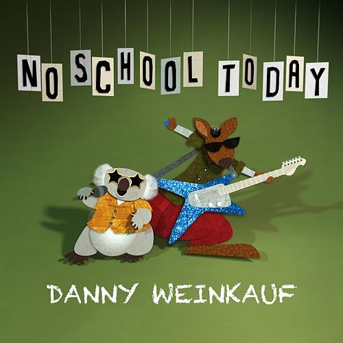 No School Today de Danny Weinkauf