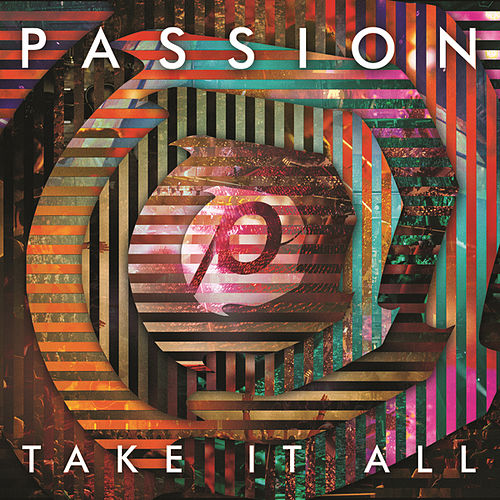 Passion: Take It All de Passion