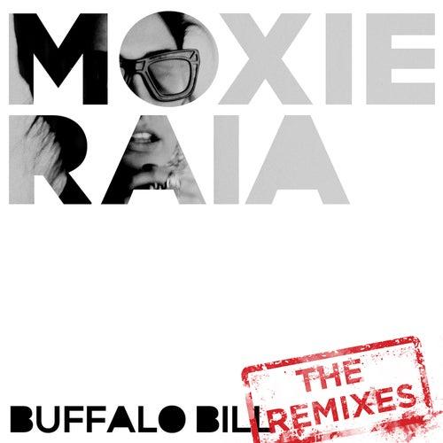 Buffalo Bill (The Remixes) by Steve Aoki & Moxie Raia