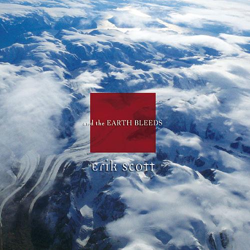 And the Earth Bleeds de Erik Scott