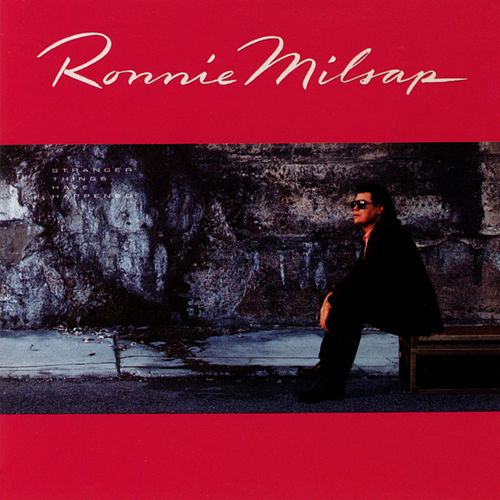 Stranger Things Have Happened de Ronnie Milsap