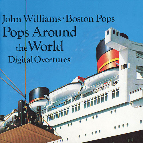 Pops Around The World by Boston Pops