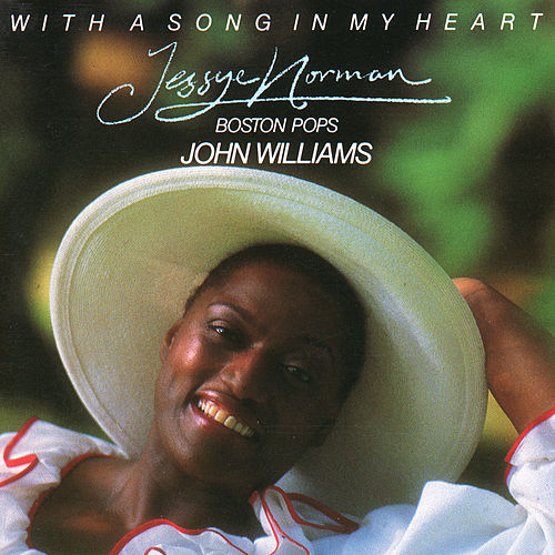 With A Song In My Heart by Jessye Norman