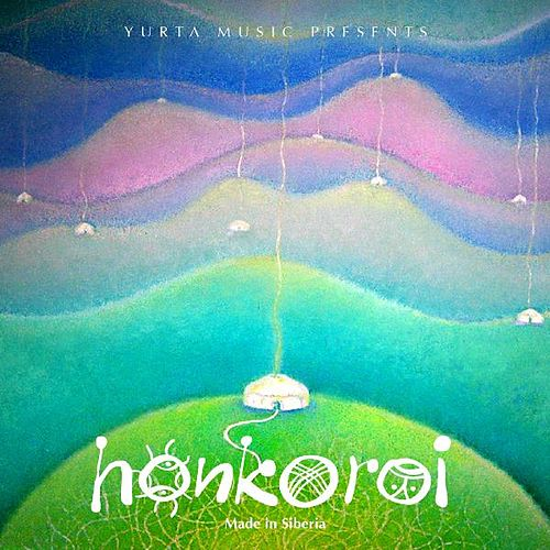 Honkoroi: The Rough Guide to the Music of Siberia de Various Artists