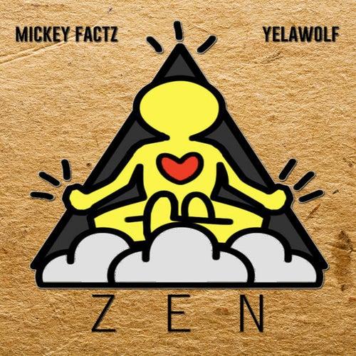 Zen (feat. Yelawolf) - Single von Mickey Factz