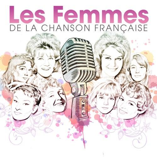 Les femmes de la chanson française de Various Artists