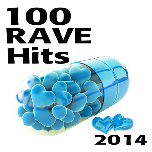 Rave 100 Rave Hits 2014 de Various Artists
