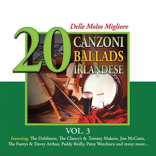 20 delle Molto Migliore Canzoni Ballads Irlandese, Vol. 3 by Various Artists