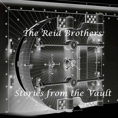 Stories from the Vault by The Reid Brothers