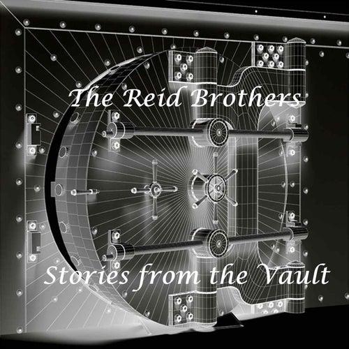 Stories from the Vault de The Reid Brothers