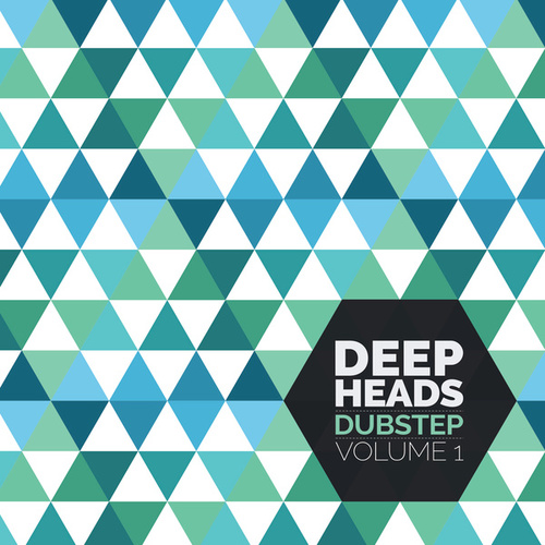 Deep Heads Dubstep Volume 1 by Various Artists