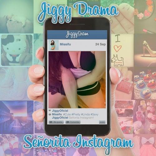 Señorita Instagram by Jiggy Drama