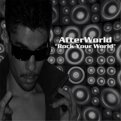 Rock Your World by Afterworld