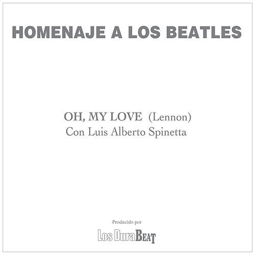 Oh my love (The Beatles) de Luis Alberto Spinetta