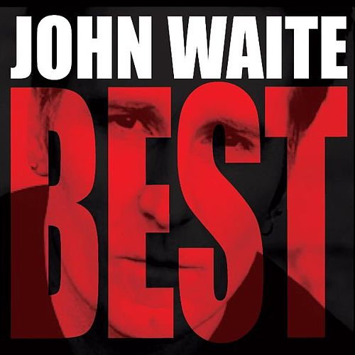 Best by John Waite