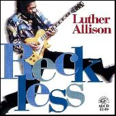 Reckless by Luther Allison