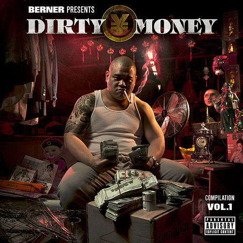 Berner Presents Dirty Money - Compliation Vol. 1 by Various Artists