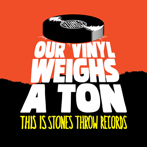 Our Vinyl Weighs A Ton - This Is Stones Throw Records de Various Artists