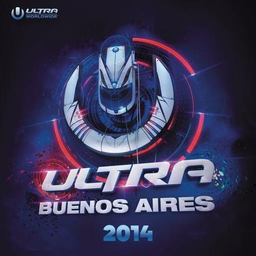 Ultra Buenos Aires 2014 de Various Artists
