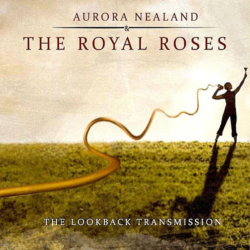 The LookBack Transmission von Aurora Nealand