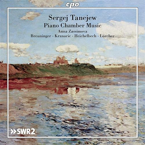Tanejew: Piano Chamber Music by Laurent Albrecht Breuninger