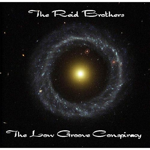The Low Groove Conspiracy by The Reid Brothers