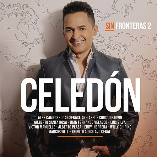 Celedón Sin Fronteras, Vol. 2 by Jorge Celedón