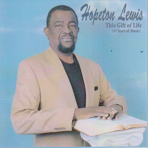 This Gift of Life de Hopeton Lewis