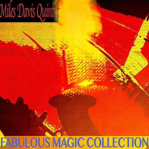 Fabulous Magic Collection (Remastered) by Miles Davis