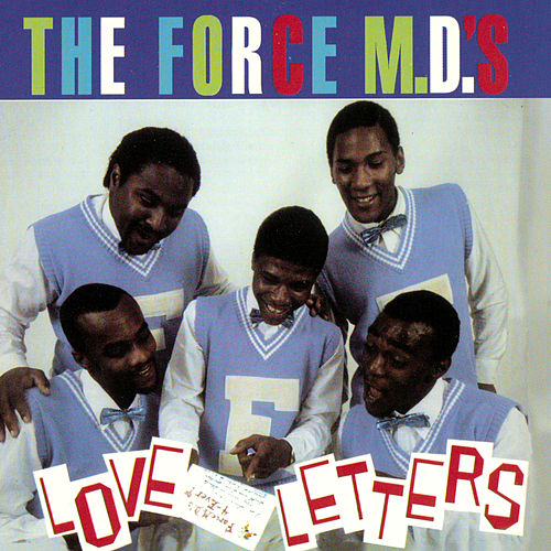 Love Letters by Force M.D.'s