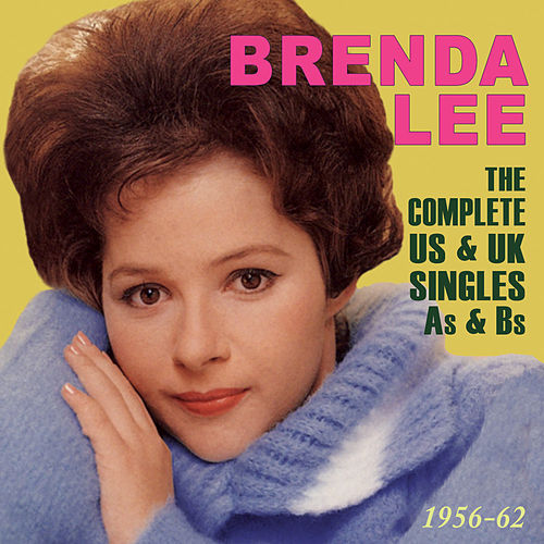 The Complete US & UK Singles A's & B's 1956-62 by Brenda Lee