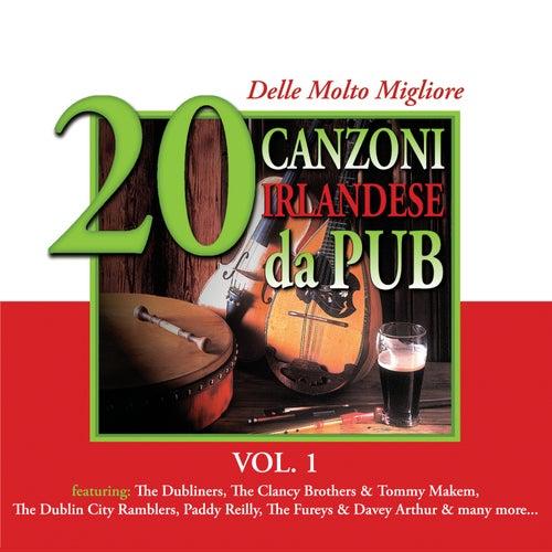20 delle Molto Migliore Canzoni Irlandese da Pub, Vol. 1 by Various Artists