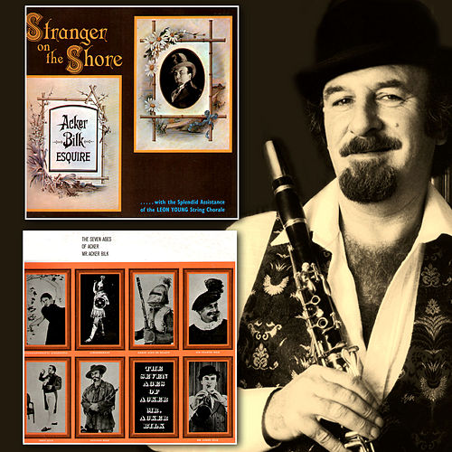 Stranger on the Shore / The Seven Ages of Acker by Acker Bilk