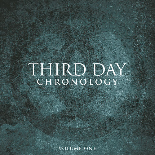Chronology, Volume One:  1996-2000 by Third Day