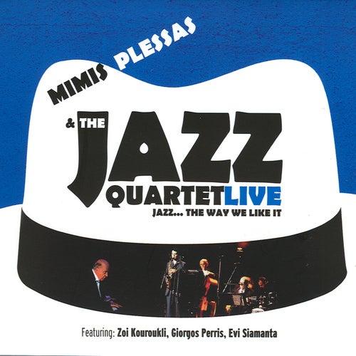 Mimis Plessas & The Jazz Quartet Live von Mimis Plessas (Μίμης Πλέσσας)