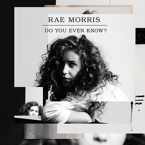 Do You Even Know? -  EP de Rae Morris