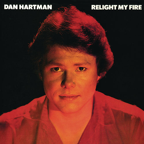 Relight My Fire de Dan Hartman