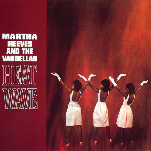 Heat Wave de Martha and the Vandellas