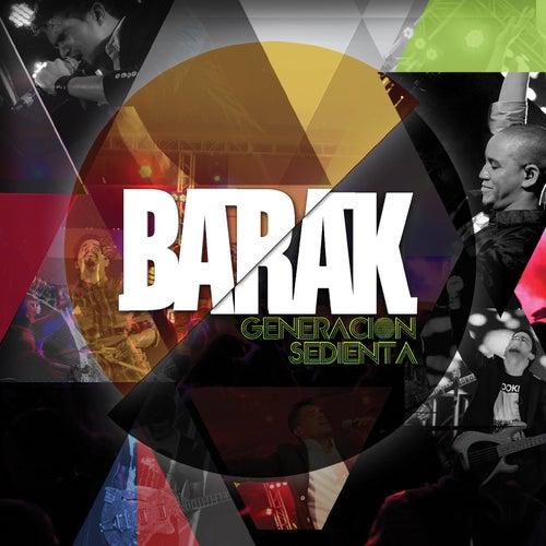 Generacion Sedienta de Barak